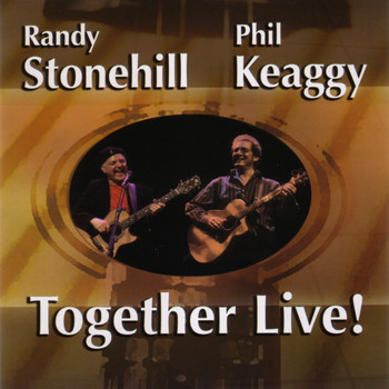 Randy Stonehill & Phil Keaggy - Together Live!