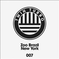 Zoo Brazil - Twin Turbo 007 - New York