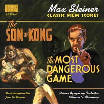 William Stromberg - Steiner: The Son of Kong / The Most Dangerous Game