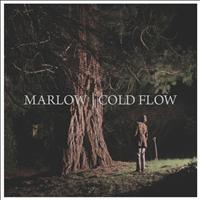 Marlow - Cold Flow