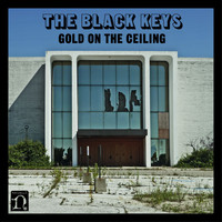 The Black Keys - Gold On The Ceiling