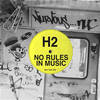 H2 - No Rules In Music EP