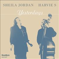 Sheila Jordan - Yesterdays