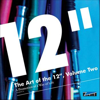 "Various Artists - The Art of the 12"", Volume 2 - A Promotion of a Way of Life"