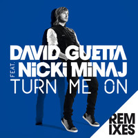 David Guetta - Turn Me On (feat. Nicki Minaj) (Remixes)