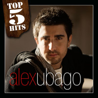 Alex Ubago - TOP5HITS Alex Ubago