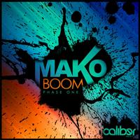 Mako - Boom EP: Phase One