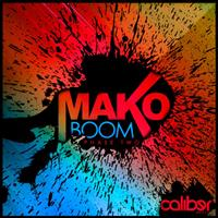 Mako - Boom EP: Phase Two