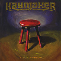 Haymaker - In For A Pound