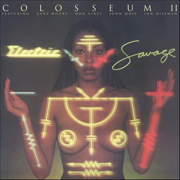 Colosseum II - Electric Savage