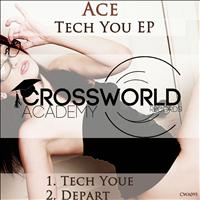 Ace - Tech You EP
