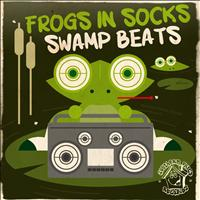 Frogs In Socks - Swamp Beats EP