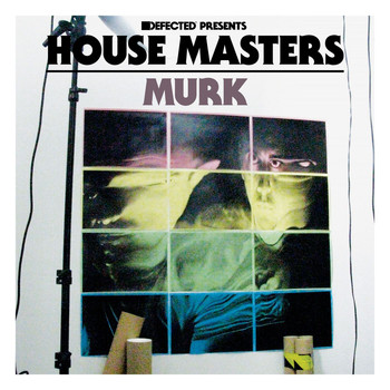 Various Artists - Defected Presents House Masters - Murk