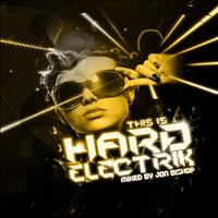 Jon Bishop - This Is Hard Electrik
