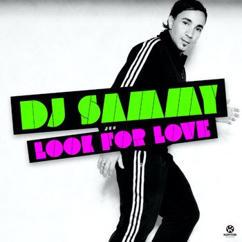 Dj Sammy - Look for Love