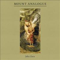 John Zorn - Mount Analogue