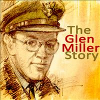 Glenn Miller - The Great Glenn Miller Story