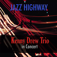 Kenny Drew - Jazz Highway: Kenny Drew Trio in Concert