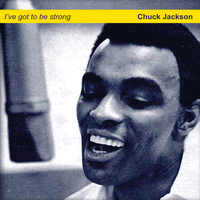Chuck Jackson - I've Got to Be Strong