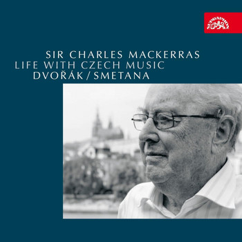 Charles Mackerras - Life with Czech Music - Dvořák, Smetana