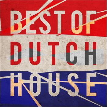Various Artists - The Best Of Dutch House