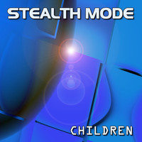 Stealth Mode - Children