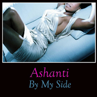Ashanti - By My Side