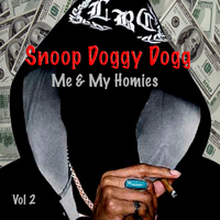 Snoop Doggy Dogg - Me & My Homies, Vol. 2