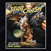 John Barry - Starcrash: Suite from the Original Soundtrack