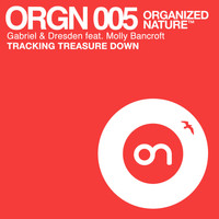 Gabriel & Dresden feat. Molly Bancroft - Tracking Treasure Down