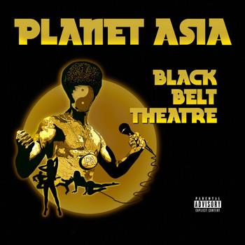 Planet Asia - Black Belt Theatre