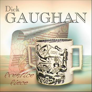 Dick Gaughan - Prentice Piece