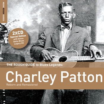 Charley Patton - Rough Guide To Charley Patton