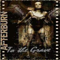 AFTERBURN - To The Grave