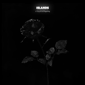Islands - A Sleep & A Forgetting (Deluxe Edition)