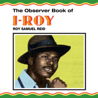 I-Roy - The Observer Book Of I-Roy