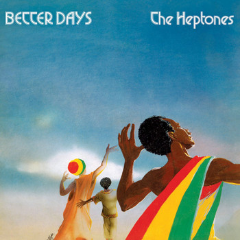 The Heptones - Better Days