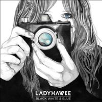 Ladyhawke - Black White & Blue