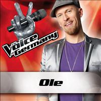 Ole - Weinst du (From The Voice Of Germany)