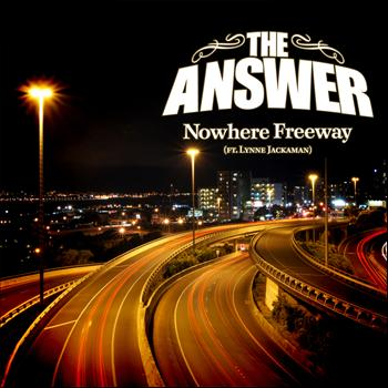The Answer - Nowhere Freeway
