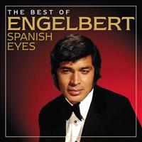 Engelbert Humperdinck - Spanish Eyes: The Best Of