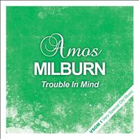 Amos Milburn - Trouble in Mind