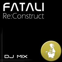 Fatali - Re:Construct - DJ Mix