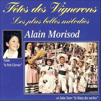 Fêtes des Vignerons: Les plus be Alain Morisod