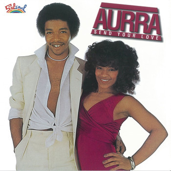 Aurra - Send Your Love