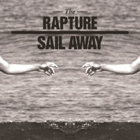 The Rapture - Sail Away