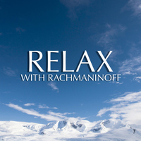 Moura Lympany - Relax With Rachmaninoff