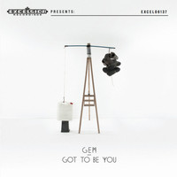 Gem - Got to be You - Single