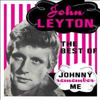 John Leyton - Johnny Remember Me - The Best Of