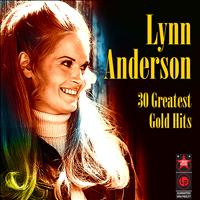 Lynn Anderson - 30 Greatest Gold Hits